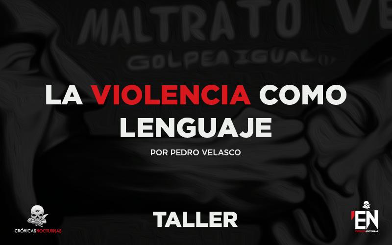 La violencia como lenguaje